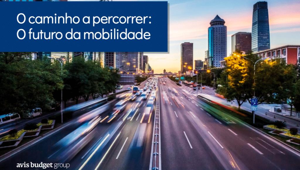 Avis Budget Group apresentou estudo sobre a mobilidade