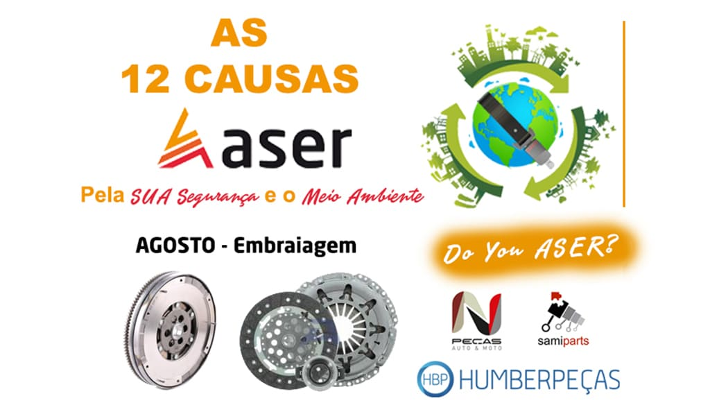 As 12 causas ASER – agosto, mês da embraiagem