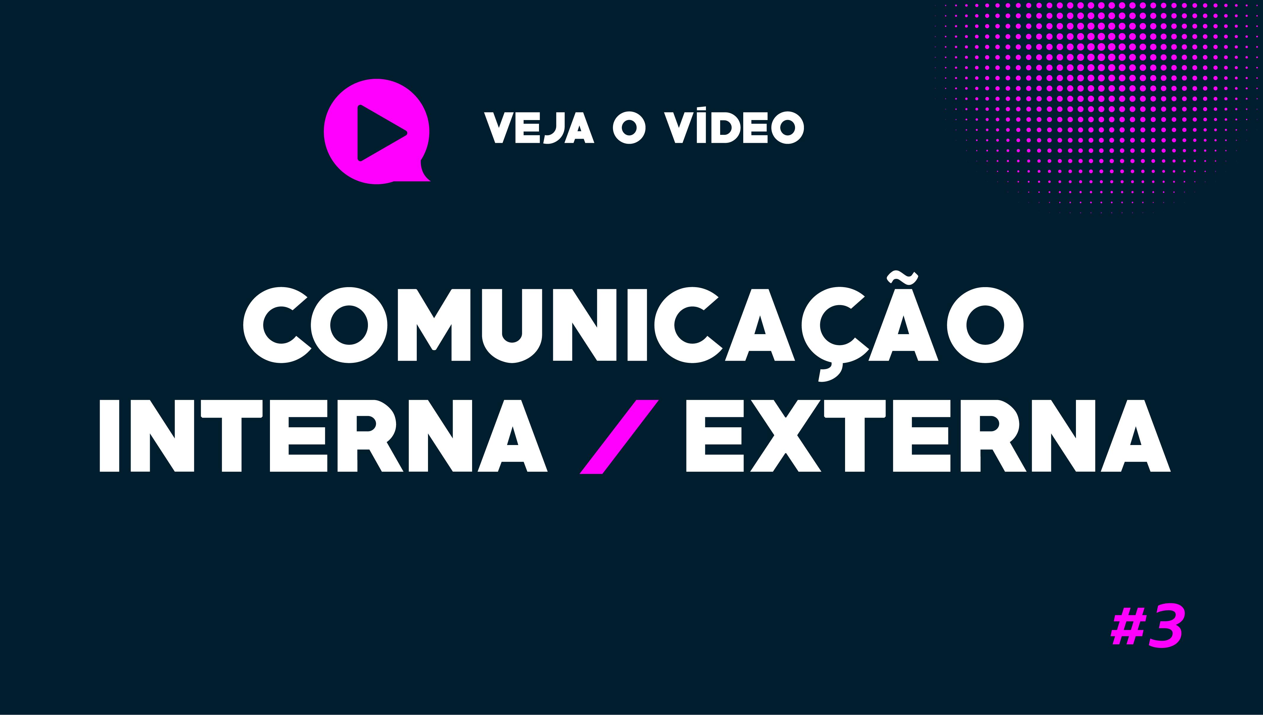#3 Webinar: Comunicação Interna e Externa
